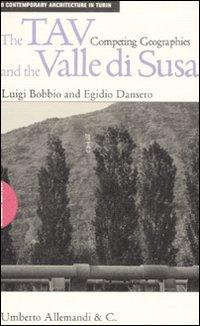 The TAV and the valle di Susa. Competing geographies