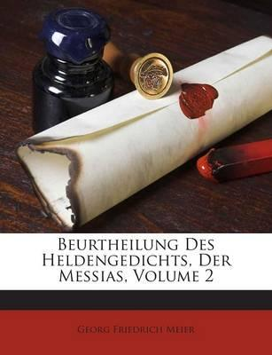 Beurtheilung Des Heldengedichts, Der Messias, Volume 2
