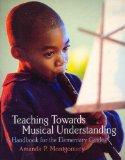 Teaching Towards Musical Understanding