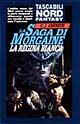 La saga di Morgaine la regina bianca
