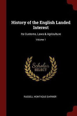 History of the English Landed Interest