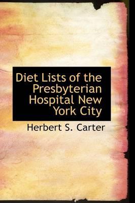 Diet Lists of the Presbyterian Hospital, New York City