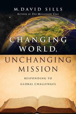 Changing World, Unchanging Mission