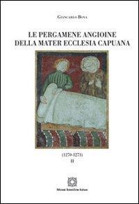Le pergamene angioine della Mater Ecclesia Capuana
