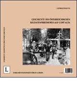 Storia del cimitero militare austriaco di Costalta - Geschichte des Österreichischen soldatenfriedhofes auf Cost'Alta