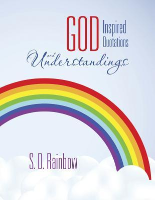 God Inspired Quotations and Understandings