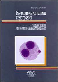 Esposizione ad agenti genotossici