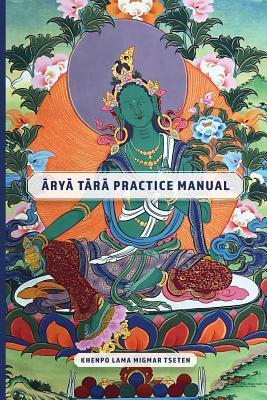 Arya Tara Practice Manual