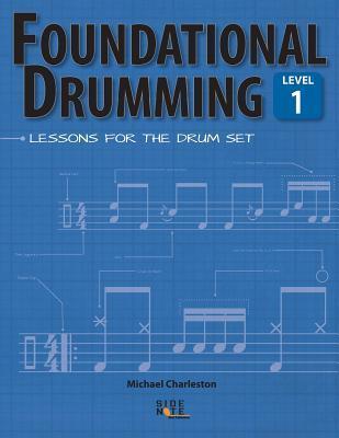Foundational Drumming, Level 1
