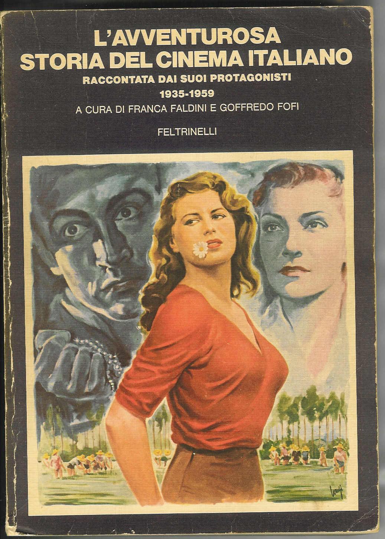 L' avventurosa storia del cinema italiano / 1935 - 1959