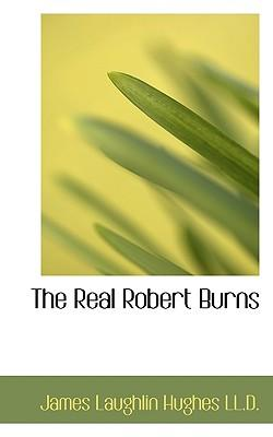 The Real Robert Burns