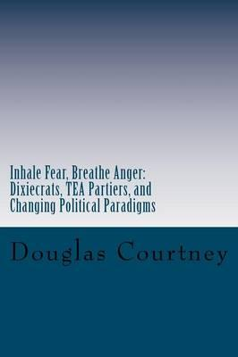 Inhale Fear, Breathe Anger