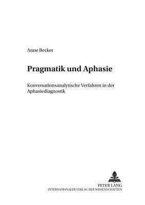 Pragmatik und Aphasie