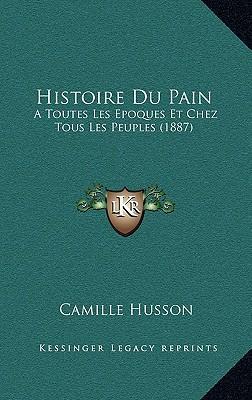 Histoire Du Pain