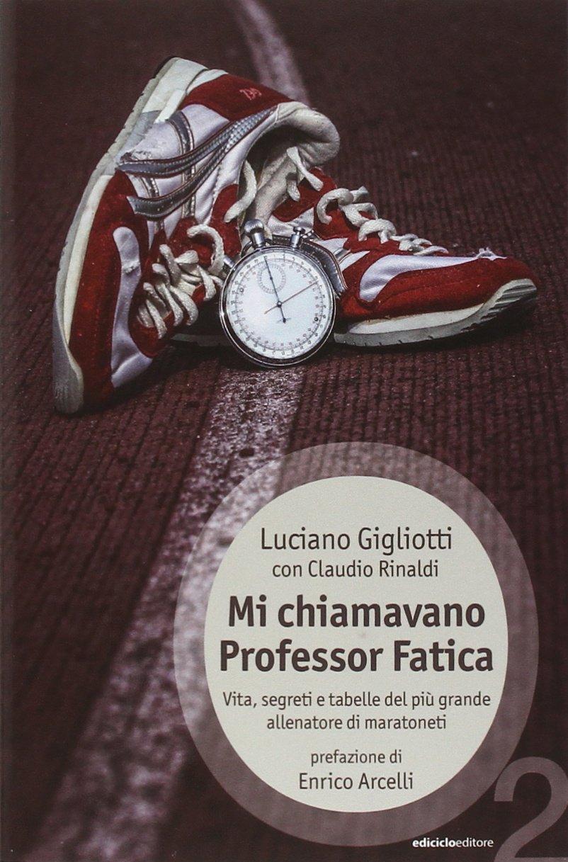 Mi chiamavano professor Fatica