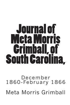 Journal of Meta Morris Grimball, of South Carolina