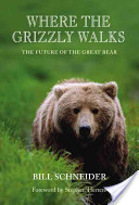 Where the Grizzly Walks