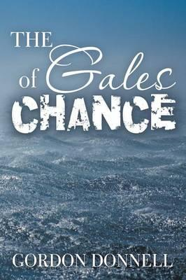 The Gales of Chance