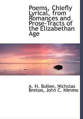Poems, Chiefly Lyrical, from Romances and Prose-Tracts of th