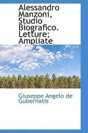 Alessandro Manzoni, Studio Biografico. Letture; Ampliate