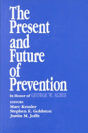 The Present and Future of Prevention