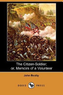 The Citizen-Soldier; Or, Memoirs of a Volunteer (Dodo Press)