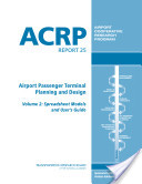Airport Passenger Terminal Planning and Design: Spreadsheet models and user's guide
