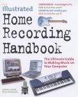 The Illustrated Home Recording Handbook