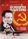 La vita e gli aerei di Roberto Bartini