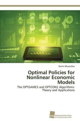 Optimal Policies for Nonlinear Economic Models