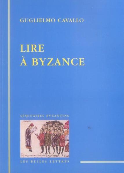 Lire à Byzance