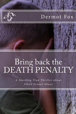 Bring Back the Death Penalty