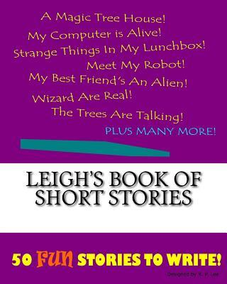 Leigh's Book of Short Stories