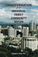 Transformation of an Individual Family Community Nation and the World