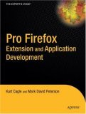 Pro FireFox Extension and Application Developer