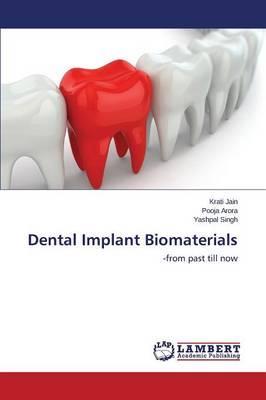 Dental Implant Biomaterials
