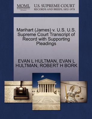Marihart (James) V. U.S. U.S. Supreme Court Transcript of Record with Supporting Pleadings