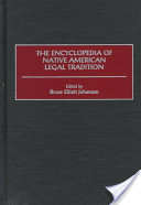 The Encyclopedia of Native American Legal Tradition