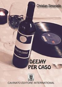 Deejay per caso