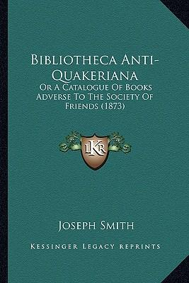 Bibliotheca Anti-Quakeriana