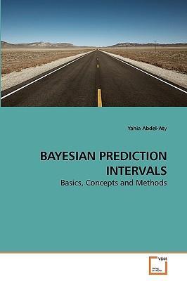 BAYESIAN PREDICTION INTERVALS