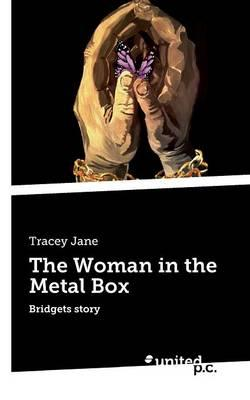 The Woman in the Metal Box