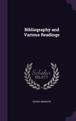 Bibliography and Various Readings