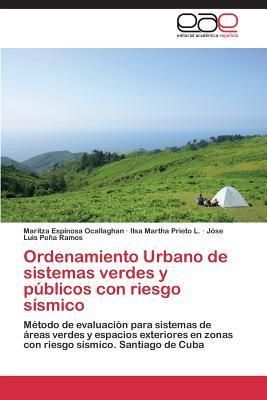 Ordenamiento Urbano de sistemas verdes y públicos con riesgo sísmico
