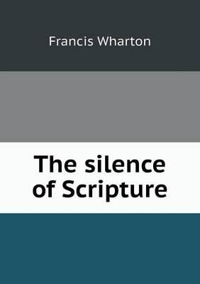The Silence of Scripture