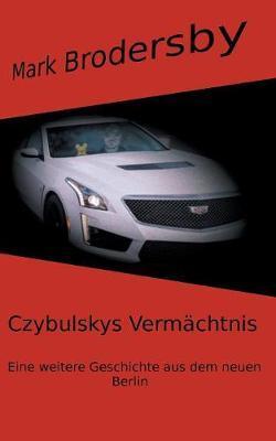Czybulskys Vermächtnis