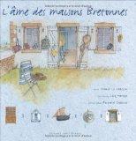 L'âme des maisons bretonnes