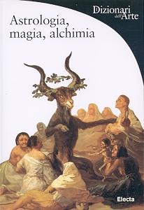 Astrologia, magia, alchimia