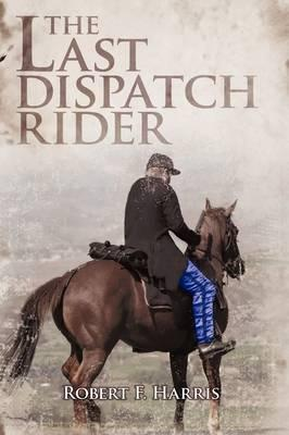 The Last Dispatch Rider