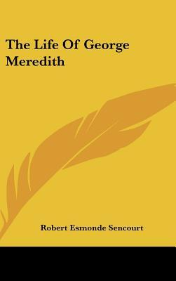 The Life of George Meredith